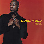 Play & Download Feel by Roachford | Napster
