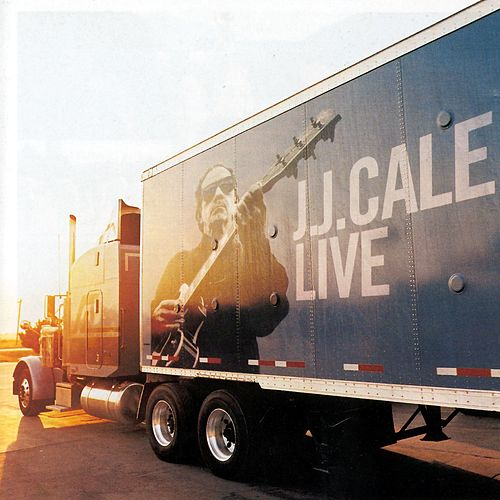 Play & Download Live by JJ Cale | Napster