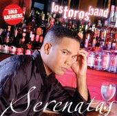 Play & Download Serenatas by Los Toros Band | Napster