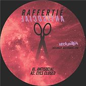 Play & Download Antisocial EP by Raffertie | Napster