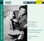 Play & Download Fritz Wunderlich and Hubert Giesen Perform Schumann, Schubert, & Beethoven by Fritz Wunderlich | Napster