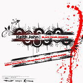 Play & Download Keith John: Black Pearl Remix'd by Keith John | Napster