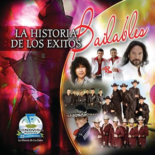 Play & Download La Historia De Los Exitos - Bailables by Various Artists | Napster