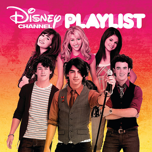 Play & Download Disney Channel Playlist by Various Artists | Napster