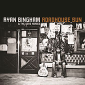 Play & Download Roadhouse Sun by Ryan Bingham | Napster
