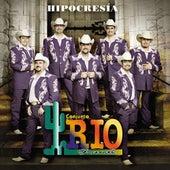 Play & Download Hipocresía by Conjunto Rio Grande | Napster