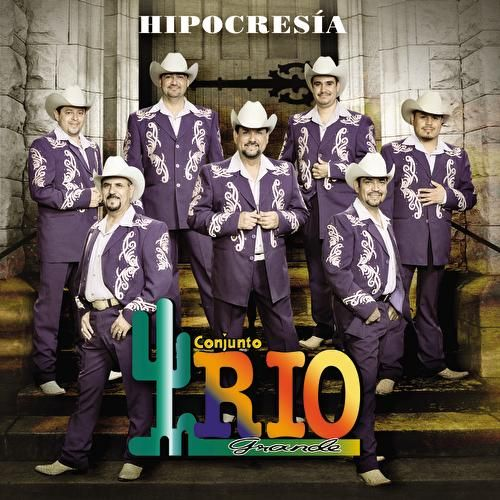 Play & Download Hipocresía by Conjunto Rio Grande | Napster