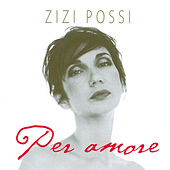 Play & Download Per Amore by Zizi Possi | Napster