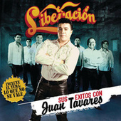 Play & Download Sus Éxitos Con Juan Tavares by Liberacion | Napster