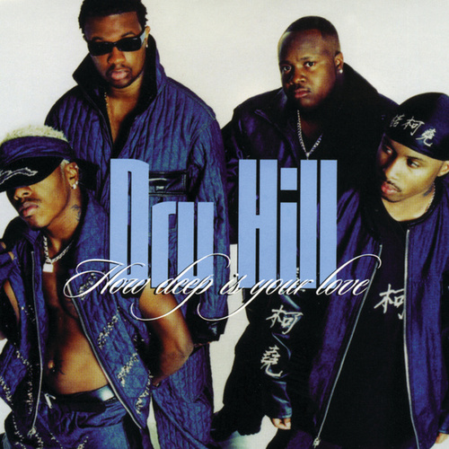 How Deep Is Your Love by Dru Hill