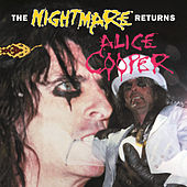 The Nightmare Returns by Alice Cooper