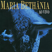Play & Download Maria Bethania Ao Vivo by Maria Bethânia | Napster