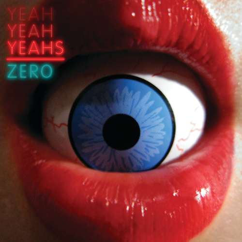 Play & Download Zero by Yeah Yeah Yeahs | Napster