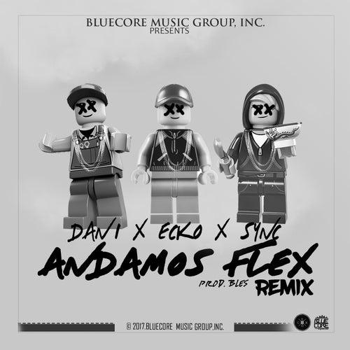 Andamos Flex (Remix) de Ecko