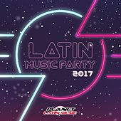 Latin Music Party 2017 - EP by Various Artists