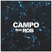Nobody (Broken Orchestra) (feat. Rob) by Campo