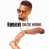 Do Di Work by Konshens