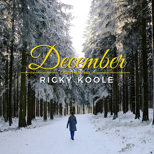 December (Christmas Version) van Ricky Koole