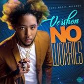 No Worries by Vershon
