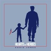 Hearts of Heroes by Eddie