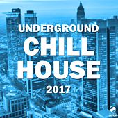 Underground Chill House by Various Artists
