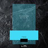 Throw Back - Two by Various Artists