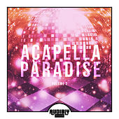 Acapella Paradise, Vol. 2 by Various Artists
