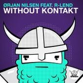 Without Kontakt by Orjan Nilsen