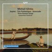 Glinka: Septet, Trio Pathetique, Serenade & 3 Russian Songs by Consortium Classicum