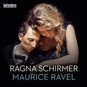 Ravel: Miroirs, Gaspard de la nuit & Pavane pour une infante défunte by Ragna Schirmer