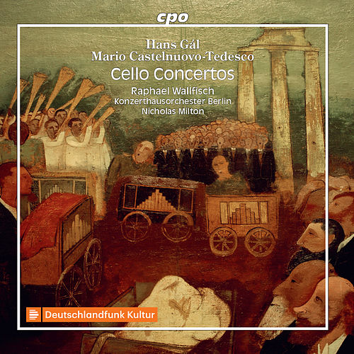Voices in the Wilderness: Cello Concertos by Exiled Jewish Composers by Raphael Wallfisch