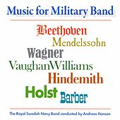 Music for Military Band by Royal Swedish Navy Band