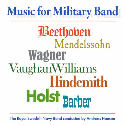 Music for Military Band by Royal Swedish Navy Band