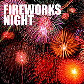 Fireworks Night von Various Artists
