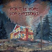 Won't Be Home For Christmas by Various Artists