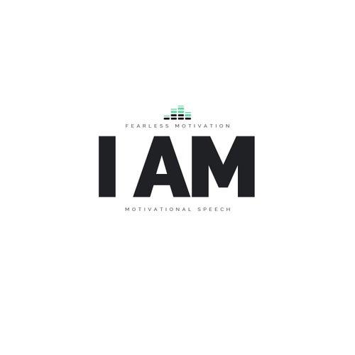 I Am (Motivational Speech) by Fearless Motivation