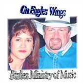 On Eagles Wings by Forbes Ministry of Music