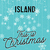 Island - This Is Christmas di Various Artists