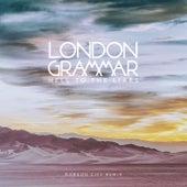 Hell To The Liars (Gorgon City Remix) von London Grammar