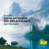 Karl May: Der Schatz im Silbersee von Gert Westphal