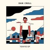 Tokyo - EP by Dan Croll