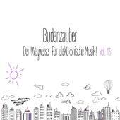 Budenzauber, Vol. 13 - Der Wegweiser für elektronische Musik by Various Artists