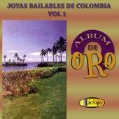 Joyas Bailables de Colombia (Vol.1 Álbum de Oro) by Various Artists