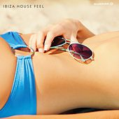 Ibiza House Feel - EP by Various Artists