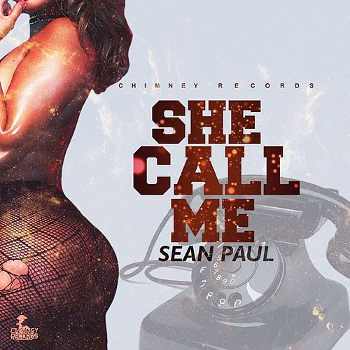 She Call Me - Single by Sean Paul