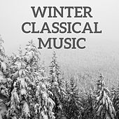 Winter Classical Music by Various Artists