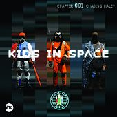 Episode 001: Chasing Hayley by Kidz In Space