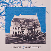 Abide with Me by Sara Groves