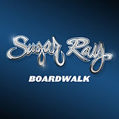 Play & Download Boardwalk by Sugar Ray | Napster