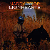 Play & Download Lionhearts by Maddy Prior | Napster